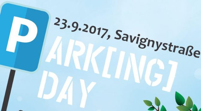 Parking Day 23.9.2017, Savignystraße